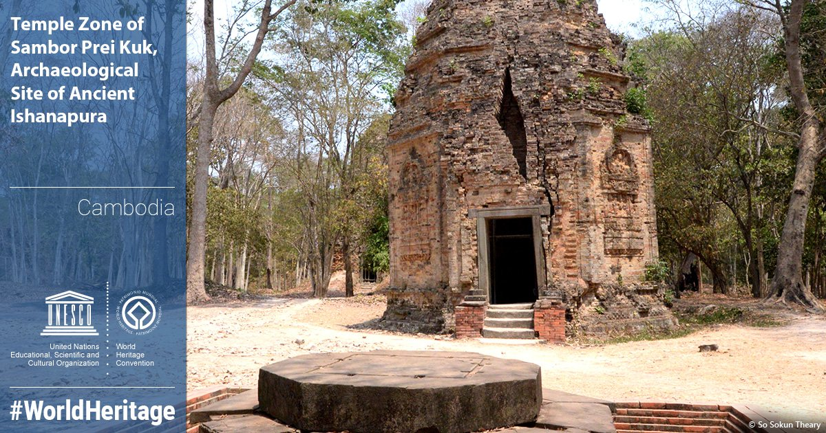 Sambor Prei Kuk temple in Cambodia gets UNESCO World Heritage Status